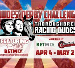 Last Chance to Qualify for Dudes' Derby Challenge