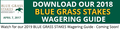 Blue Grass Stakes Wagering Guide