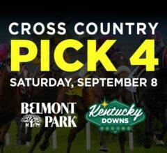 Pick 4 to Score: Cross Country Pick 4 – Belmont & Kentucky Downs