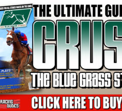 Racing Dudes 2020 Blue Grass Stakes Wagering Guide and Picks