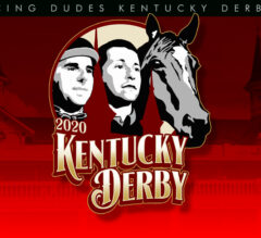 Racing Dudes 2020 Kentucky Derby, Oaks Wagering Guide and Picks
