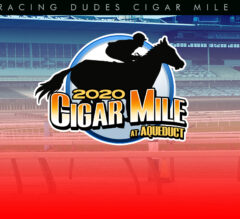 Racing Dudes 2020 Cigar Mile Wagering Guide and Picks