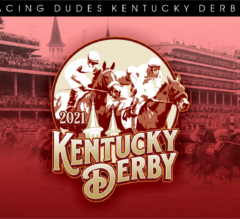 Racing Dudes 2021 Kentucky Derby, Oaks Wagering Guide and Picks