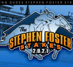 Racing Dudes 2021 Stephen Foster Wagering Guide and Picks