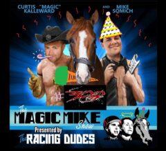 The Magic Mike Show 300: What We Learned (Saratoga & Arlington)